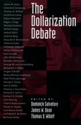 Cover for The Dollarization Debate