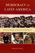 Cover for Democracy in Latin America: Political Change in Comparative Perspective