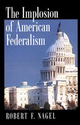 Cover for The Implosion of American Federalism