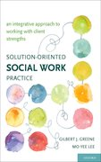 Cover for Solution-Oriented Social Work Practice