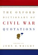 Cover for The Oxford Dictionary of Civil War Quotations