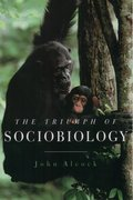 Cover for The Triumph of Sociobiology