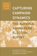 Capturing Campaign Dynamics The National Annenberg Election Survey: Design, Method and Data