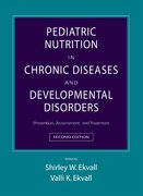 Cover for Pediatric Nutrition in Chronic Diseases and Developmental Disorders