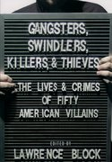 Cover for Gangsters, Swindlers, Killers, and Thieves