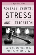 Adverse Events, Stress and Litigation