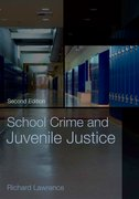 Cover for School Crime and Juvenile Justice