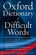 Cover for The Oxford Dictionary of Difficult Words