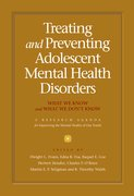 Cover for Treating and Preventing Adolescent Mental Health Disorders
