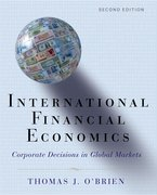 International Financial Economics Corporate Decisions in Global Markets