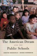 Cover for The American Dream and the Public Schools