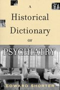 Cover for A Historical Dictionary of Psychiatry