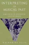 Cover for Interpreting the Musical Past