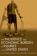 Cover for Incidence and Economic Burden of Injuries in the United States