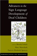 Cover for Advances in the Sign Language Development of Deaf Children