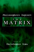 Cover for Philosophers Explore <em>The Matrix</em>