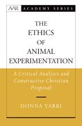 Cover for The Ethics of Animal Experimentation