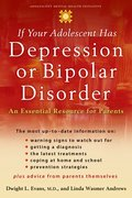 Cover for If Your Adolescent Has Depression or Bipolar Disorder