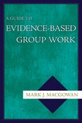 Cover for A Guide to Evidence-Based Group Work