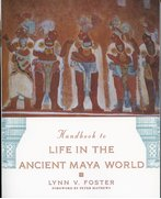 Cover for Handbook to Life in the Ancient Maya World
