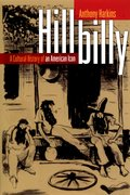 Hillbilly A Cultural History of an American Icon