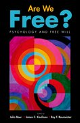 Cover for Are We Free? Psychology and Free Will