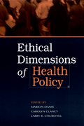 Cover for Ethical Dimensions of Health Policy