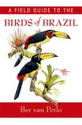 Cover for A Field Guide to the Birds of Brazil