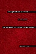 Cover for Frequency of Use and the Organization of Language