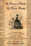 Cover for The Curse of Caste; or The Slave Bride
