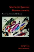 Stochastic Dynamic Macroeconomics Theory and Empirical Evidence