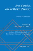 Cover for Jews, Catholics, and the Burden of History