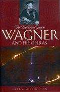 Cover for The New Grove Guide to Wagner and His Operas