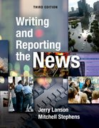 Cover for Writing and Reporting the News