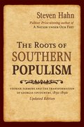 Cover for The Roots of Southern Populism