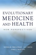 Evolutionary Medicine and Health New Perspectives