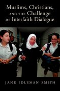 Cover for Muslims, Christians, and the Challenge of Interfaith Dialogue