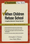 Cover for When Children Refuse School