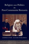 Cover for Religion and Politics in Post-Communist Romania