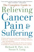 Cover for The Complete Guide to Relieving Cancer Pain and Suffering