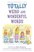 Cover for Totally Weird and Wonderful Words