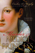 Cover for Murder of a Medici Princess