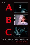 Cover for The ABCs of Classic Hollywood