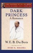 Cover for Dark Princess (The Oxford W. E. B. Du Bois)
