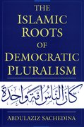 Cover for The Islamic Roots of Democratic Pluralism