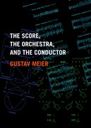 Cover for The Score, the Orchestra, and the Conductor