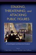 Stalking, Threatening, and Attacking Public Figures A Psychological and Behavioral Analysis