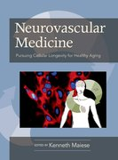 Cover for Neurovascular Medicine Pursuing Cellular Longevity for Healthy Aging