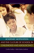 Cover for Academic Motivation and the Culture of Schooling
