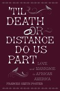 'Til Death or Distance Do Us Part